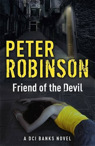 Friend of the Devil: The 17th DCI Banks Mystery by Robinson, Peter (2014) Paperback