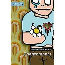Phantomherz (Prosa bei Lektora)
