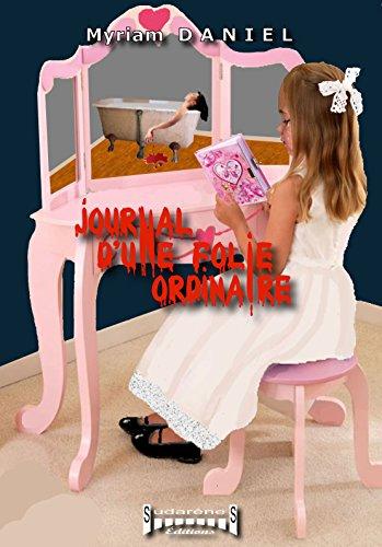 Livre gratuits Journal d'une folie ordinaire pdf ebook