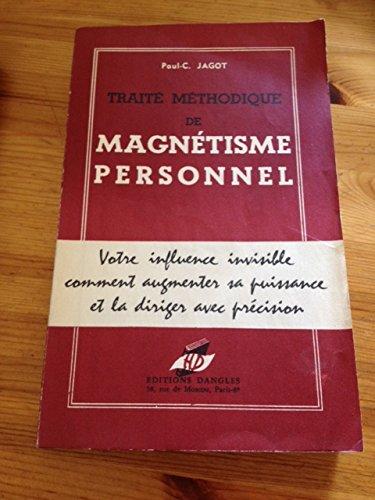 Traité méthodique de magnétisme personnel.