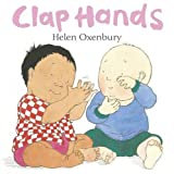 Clap Hands by Helen Oxenbury (2009-02-02)