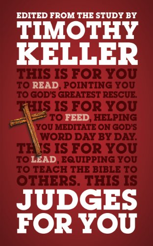 Judges For You (God's Word For You) (English Edition) von [Keller, Timothy]