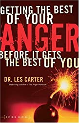 Getting the Best of Your Anger,: Before It Gets the Best of You