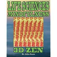 Life Sciences Mindfulness: 3D Zen