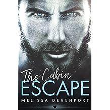 The Cabin Escape: A Damaged Mountain Man Rebel Romance (Back On Fever Mountain Book 1) (English Edition)
