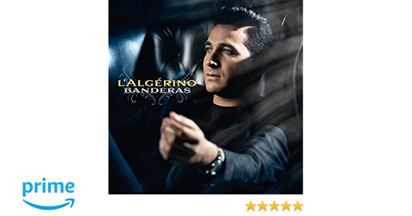 BANDERAS GRATUITEMENT ALGERINO TÉLÉCHARGER ALBUM