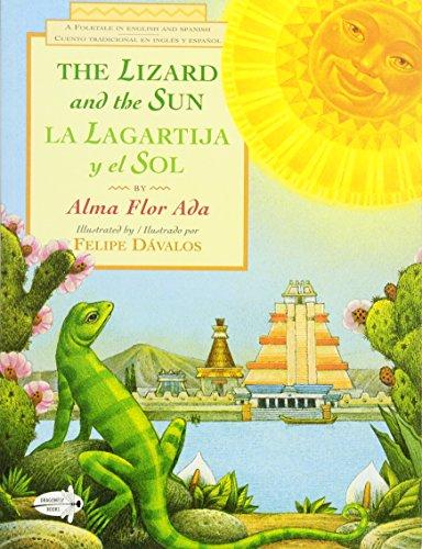 The Lizard and the Sun: La Lagartija y El Sol (Dell Picture Yearling)