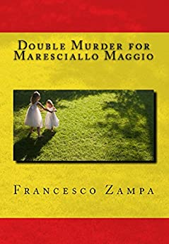 Double Murder for Maresciallo Maggio (Stories from the Rimini Coast Book 1) (English Edition) di [Zampa, Francesco]