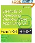 Exam Ref 70-484: Essentials of Develo...