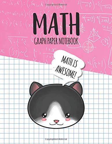 Math Graph Paper Notebook: Blank Graph Note Book Pages - Tuxedo Cat Pink Equations (4x4 Graph Composition Notebook for Kids, Band 336)