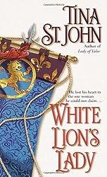 White Lion's Lady by Tina St.John (2001-07-31)