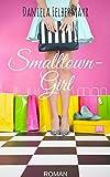 Smalltowngirl (Glamerica Girls 1)