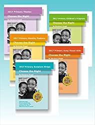 2017 Primary Theme Book Series: Choose the Right - 2017 LDS Primary Theme Series (5 Books in one) (English Edition)