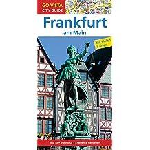 GO VISTA: Reiseführer Frankfurt am Main (Go Vista City Guide)