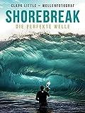 Shorebreak - Die perfekte Welle - Clark Little