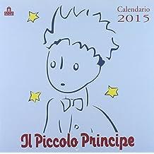 Il Piccolo Principe. Calendario 2015