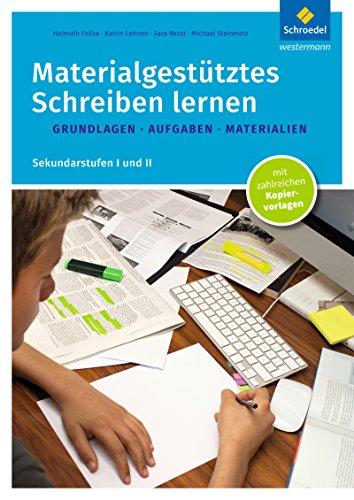 Schreiben lernen: Grundlagen - Aufgaben - Materialien: Sekundarstufen I und II ()