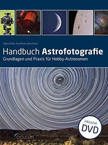 Handbuch Astrofotografie: Grundlagen und Praxis für Hobby-Astronomen (Teleskop-sicherheits-kamera)