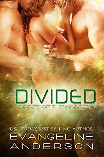 Divided: Brides of the Kindred 10 (Alien Scifi Menage I/R Romance) (English Edition)