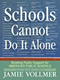 Schools Cannot Do It Alone (English Edition)