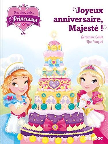 Une, deux, trois... Princesses - Joyeux anniversaire Majest ! - Tome 8