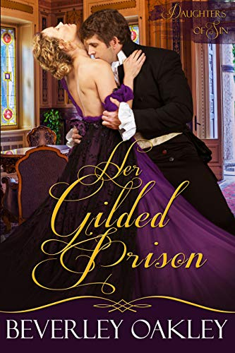 Her Gilded Prison (Daughters of Sin Book 1) (English Edition)
