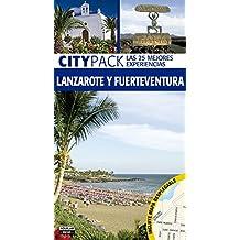 Lanzarote y Fuerteventura (Citypack): (Incluye plano desplegable)