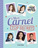 Mon carnet top secret Kids United