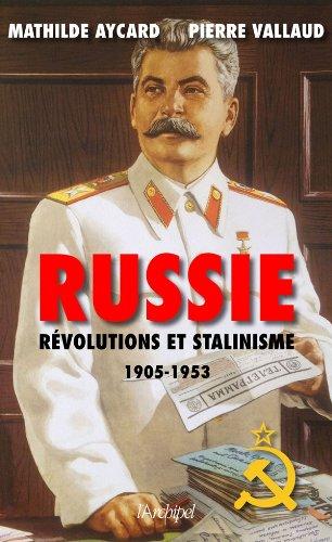 Russie. Révolutions et stalinisme par Pierre Vallaud