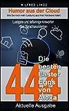 Die 444 besten Easter Eggs von Alexa: Lustigste und tiefsinnige Antworten des Sprachassistenten - Humor aus der Cloud