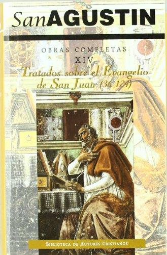 Obras completas de San Agustín. XIV: Escritos homiléticos (2.º): Tratados sobre el Evangelio de San Juan (2.ª): 36-124: 14 (NORMAL) por San Agustín
