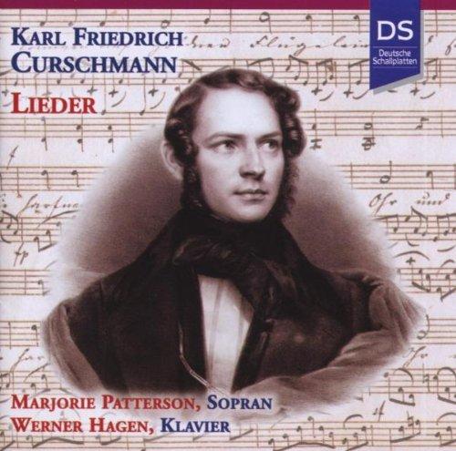 Karl Friedrich Curschmann - Lieder - Musik aus Berliner Salons