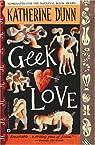 Geek Love par Dunn