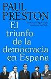El triunfo de la democracia en España: De Franco a Felipe González pasando por Juan Carlos (Historia)