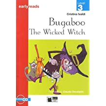 Bugaboo The Wicked Witch. Book (+CD) (Primaria.English letture)