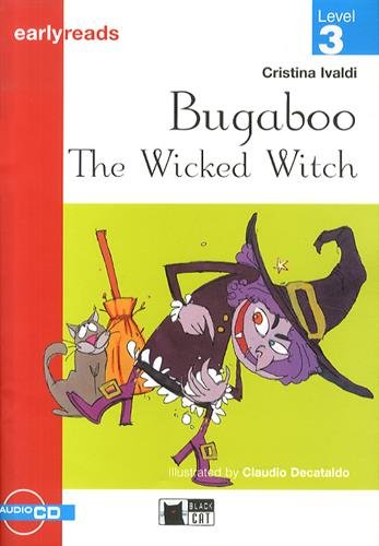 Bugaboo the Wicked Witch Book + CD: Bugaboo the Wicked Witch + audio CD (PrimariaEnglish letture)