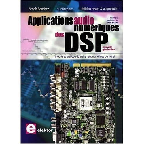 Applications audionumériques des DSP : théorie et pratique du traitement numérique du signal