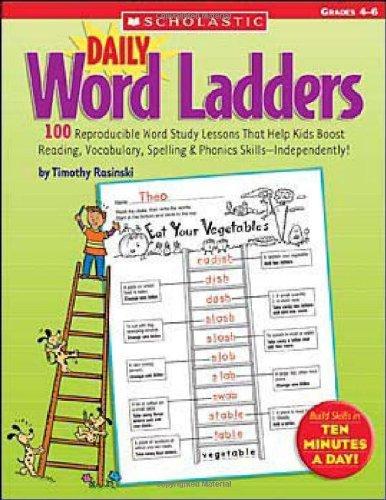 Daily Word Ladders: Grades 4?de?ed????de??d????de??d??? 100 Reproducible Word Study Lessons That Help Kids Boost Reading, Vocabulary, Spelling & Phonics Skills?de?ed????de??d????de??d???ndependently! by Timothy Rasinski (2005-10-01)