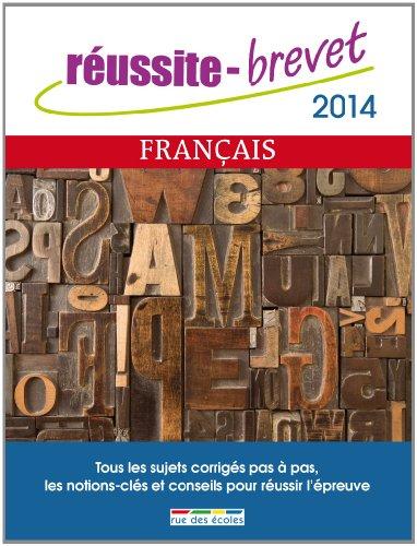 Réussite brevet 2014 - Français