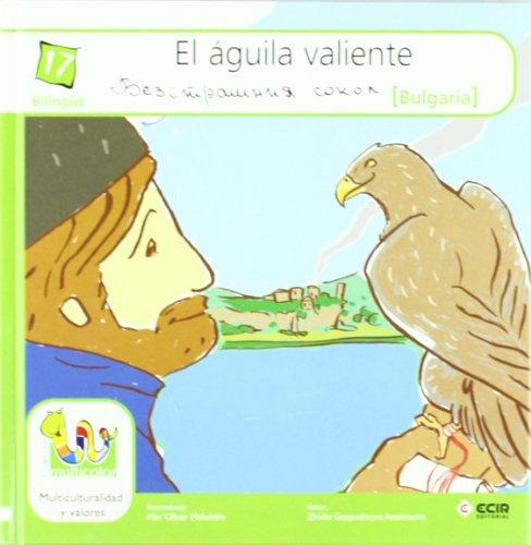 Aguila Valiente, El (Bulgaria) (Multicolor Tapa Dura)