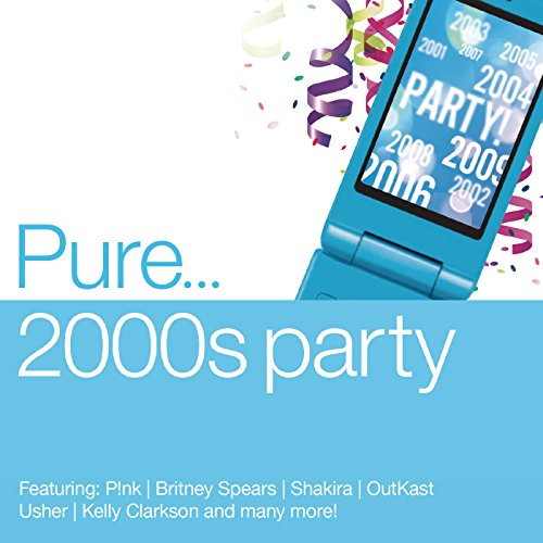 Pure... 2000s Party [Clean]
