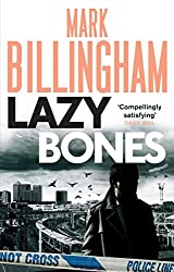 Lazybones (Tom Thorne Novels Book 3)