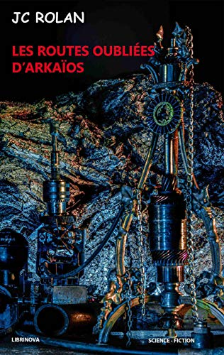 Couverture du livre Les routes oubliées d'Arkaïos