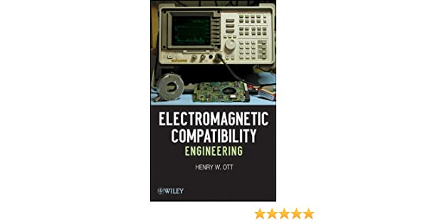 electromagnetic compatibility engineering amazon in henry w ott rh amazon in Manufacturing Time Study Elements Study Time