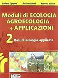 Moduli di ecologia. Solo testo. Basi di ecologia applicata. Per Ist. professionali: 2