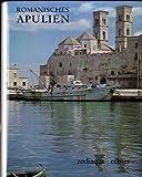 Romanisches Apulien