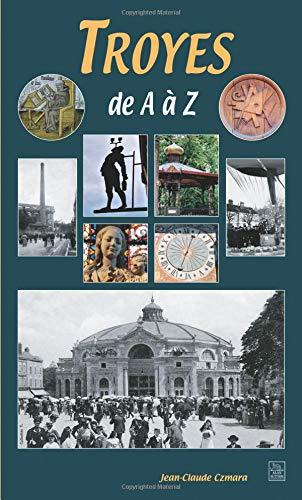Troyes de A à Z