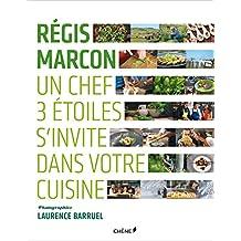 Régis Marcon, un chef 3 étoiles s'invite dans votre cuisine