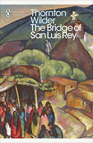 The Bridge of San Luis Rey (Penguin Modern Classics) (English Edition)