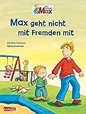 Max-Bilderbücher: Max geht nicht mit Fremden mit